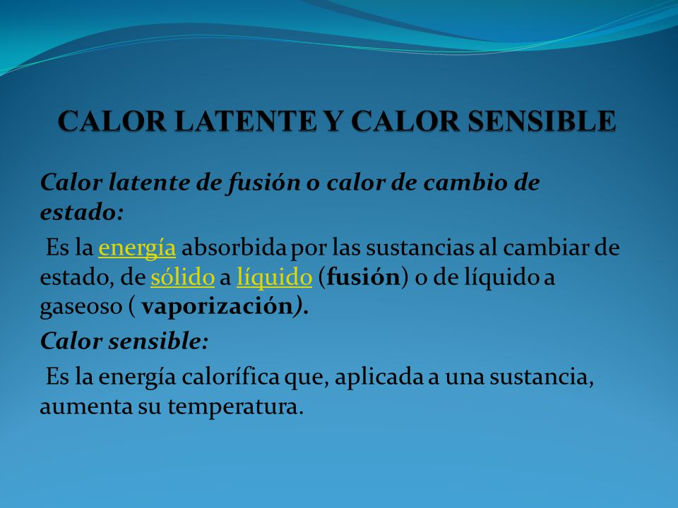 CALOR LATENTE Y CALOR SENSIBLE