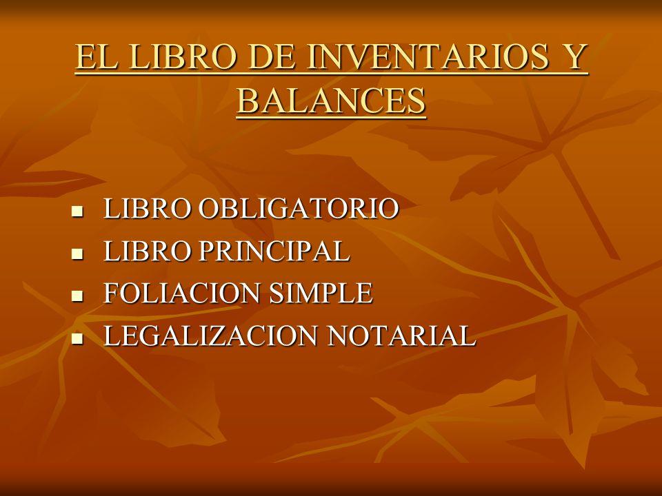 EL LIBRO DE INVENTARIOS Y BALANCES