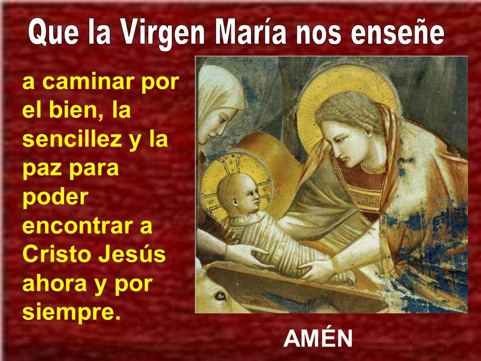 Que la Virgen María nos enseñe