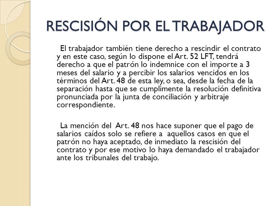 RESCISIÓN POR EL TRABAJADOR