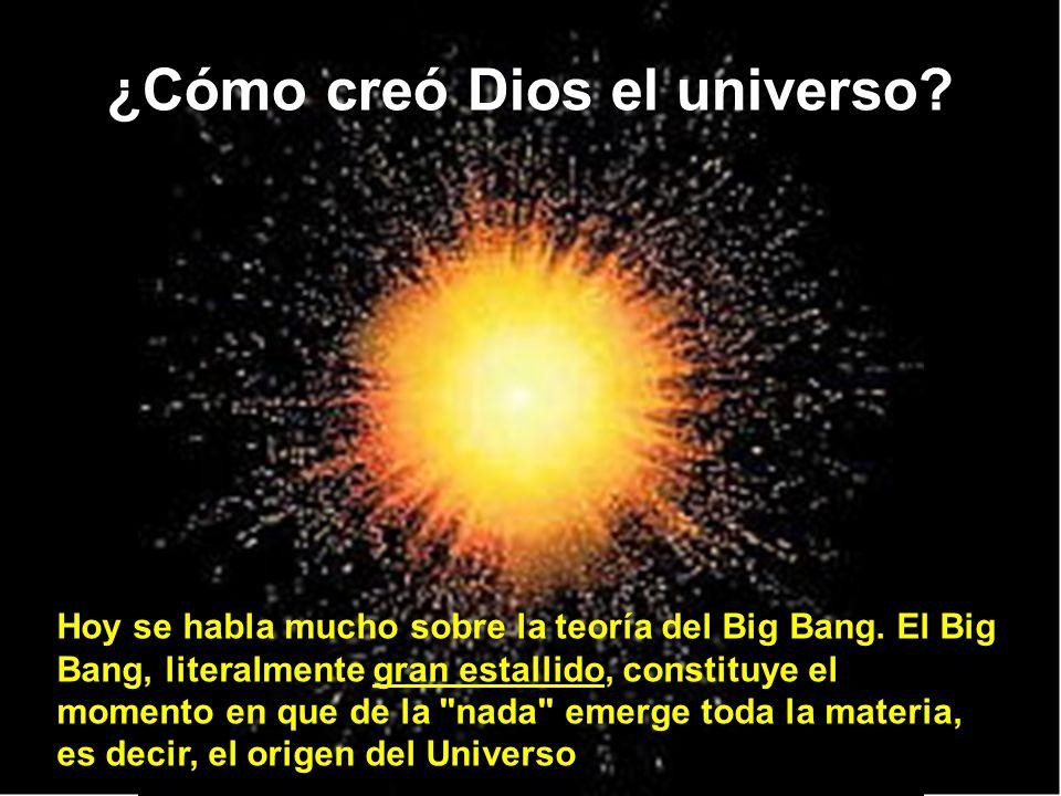 ¿Cómo creó Dios el universo