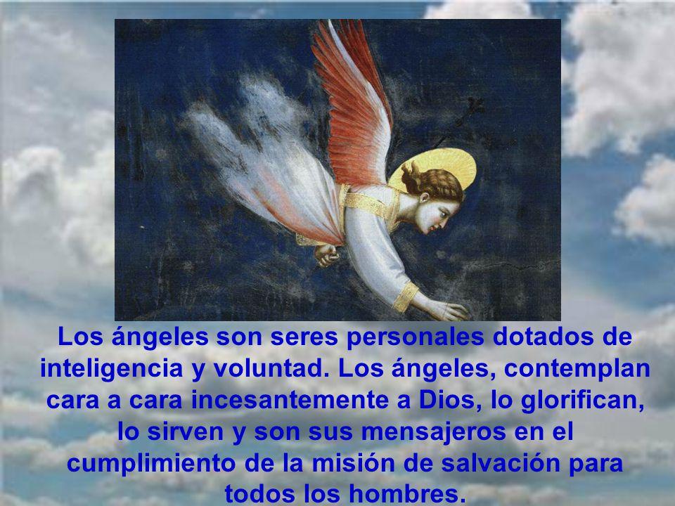 Los ángeles son seres personales dotados de inteligencia y voluntad