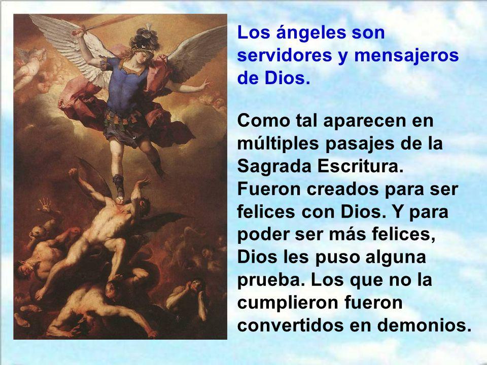Los ángeles son servidores y mensajeros de Dios.