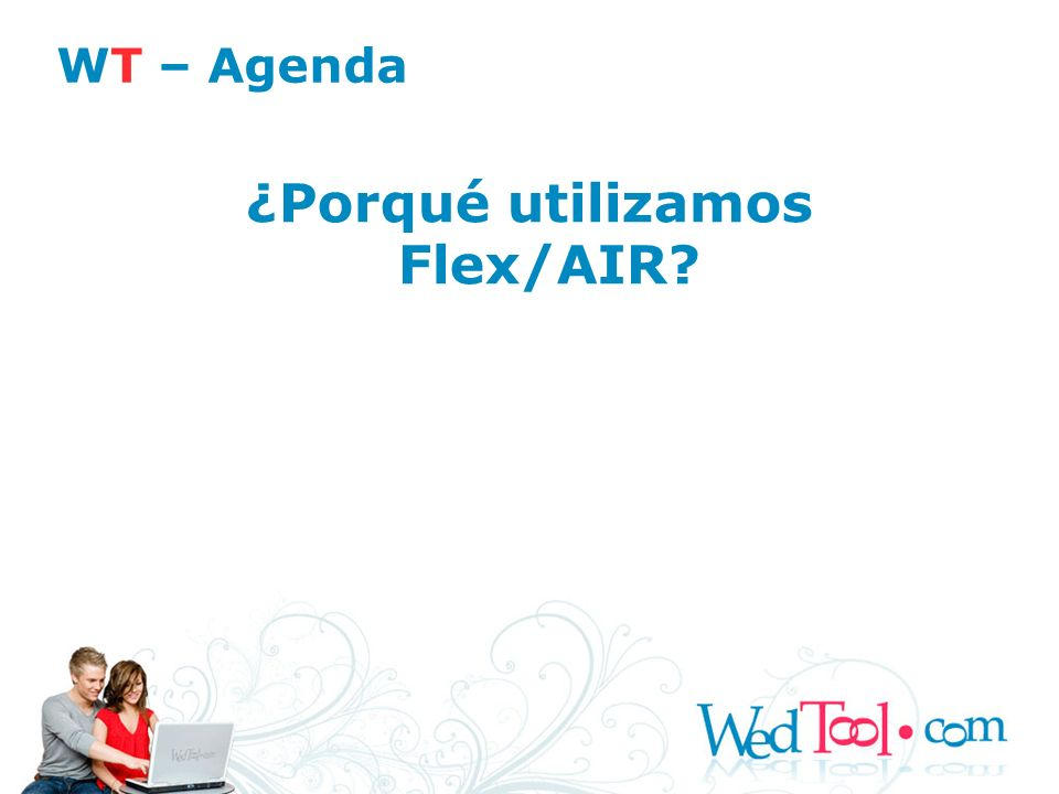 ¿Porqué utilizamos Flex/AIR