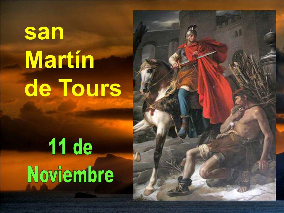 san Martín de Tours 11 de Noviembre