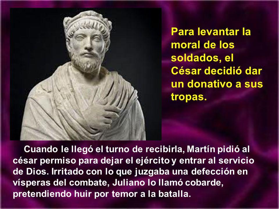 Para levantar la moral de los soldados, el César decidió dar un donativo a sus tropas.