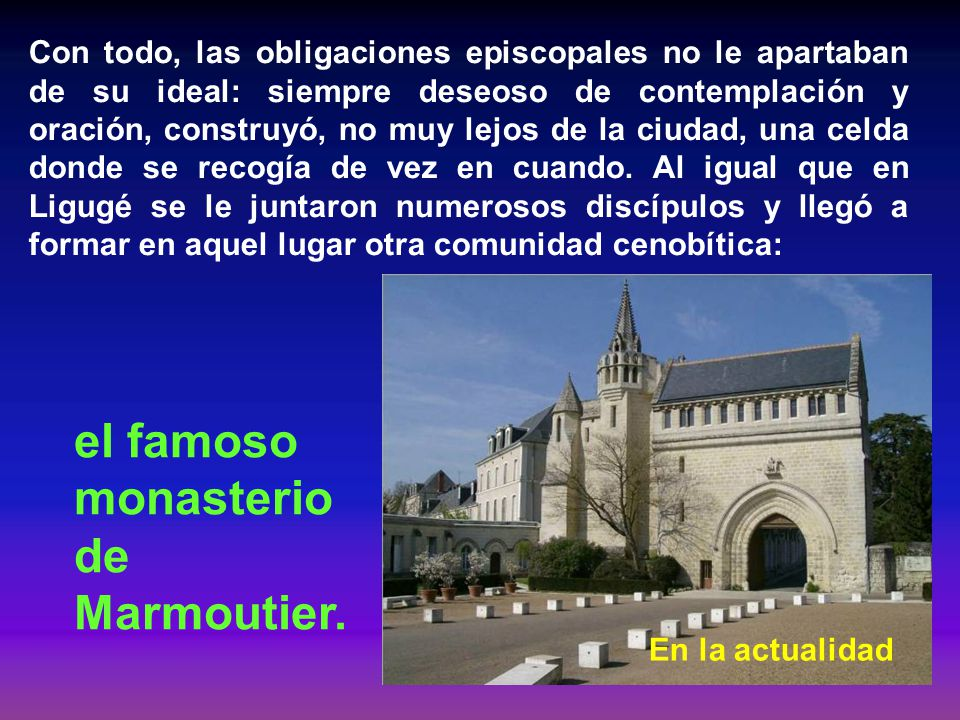 el famoso monasterio de Marmoutier.