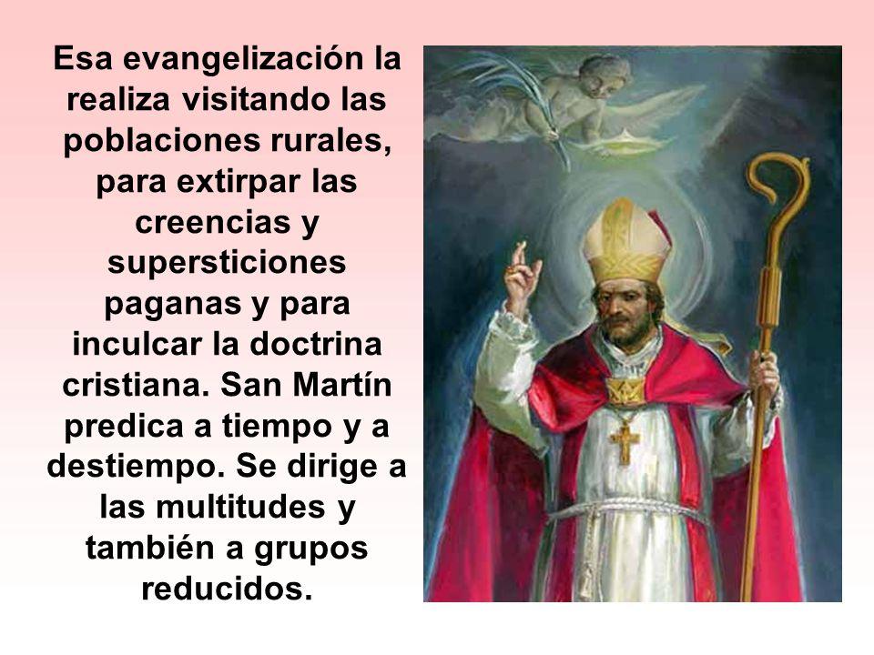 Esa evangelización la realiza visitando las poblaciones rurales, para extirpar las creencias y supersticiones paganas y para inculcar la doctrina cristiana.