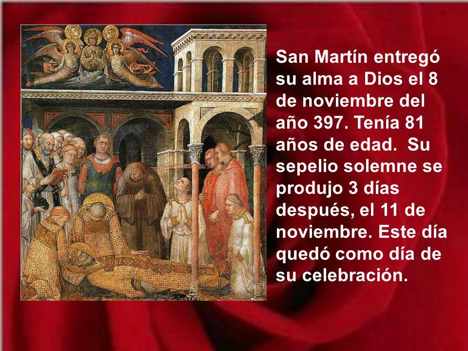 San Martín entregó su alma a Dios el 8 de noviembre del año 397