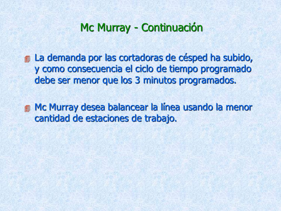 Mc Murray - Continuación