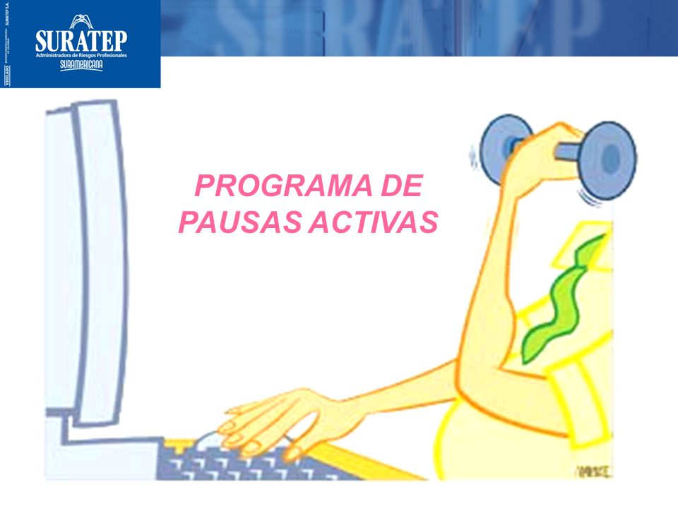 PROGRAMA DE PAUSAS ACTIVAS