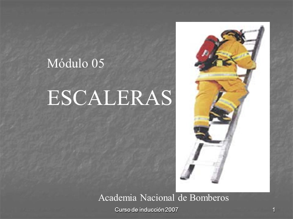 ESCALERAS Módulo 05 Academia Nacional de Bomberos