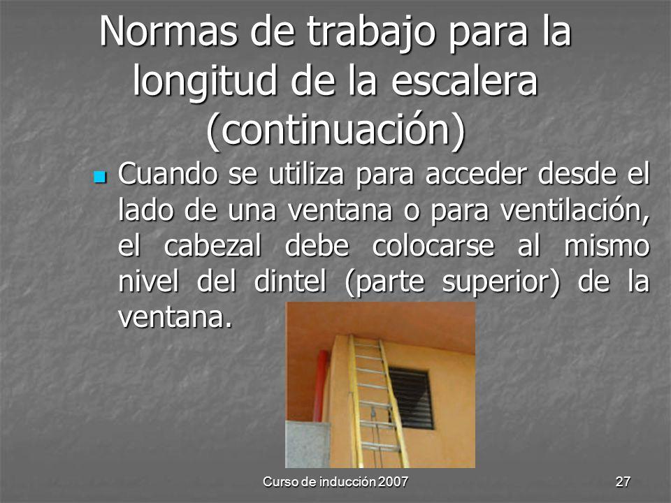 Normas de trabajo para la longitud de la escalera (continuación)