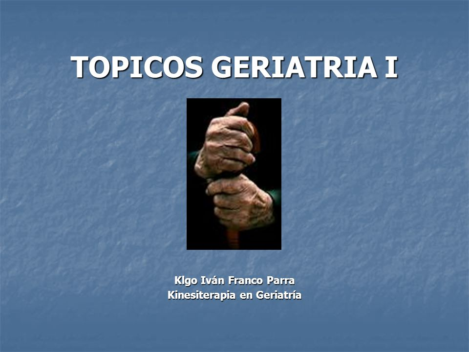 Kinesiterapia en Geriatría