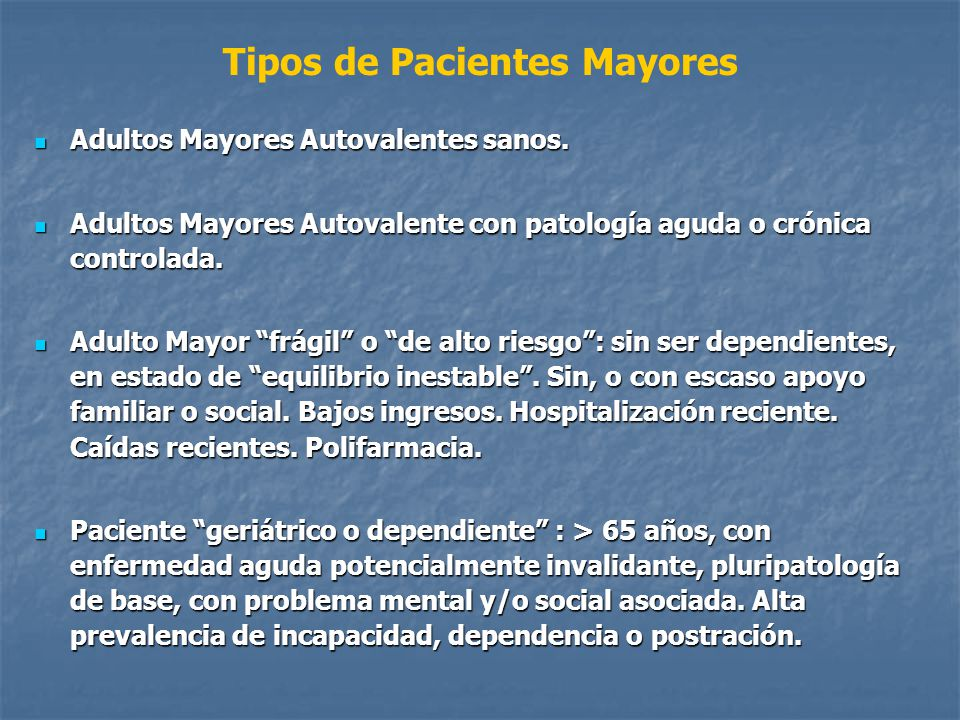 Tipos de Pacientes Mayores
