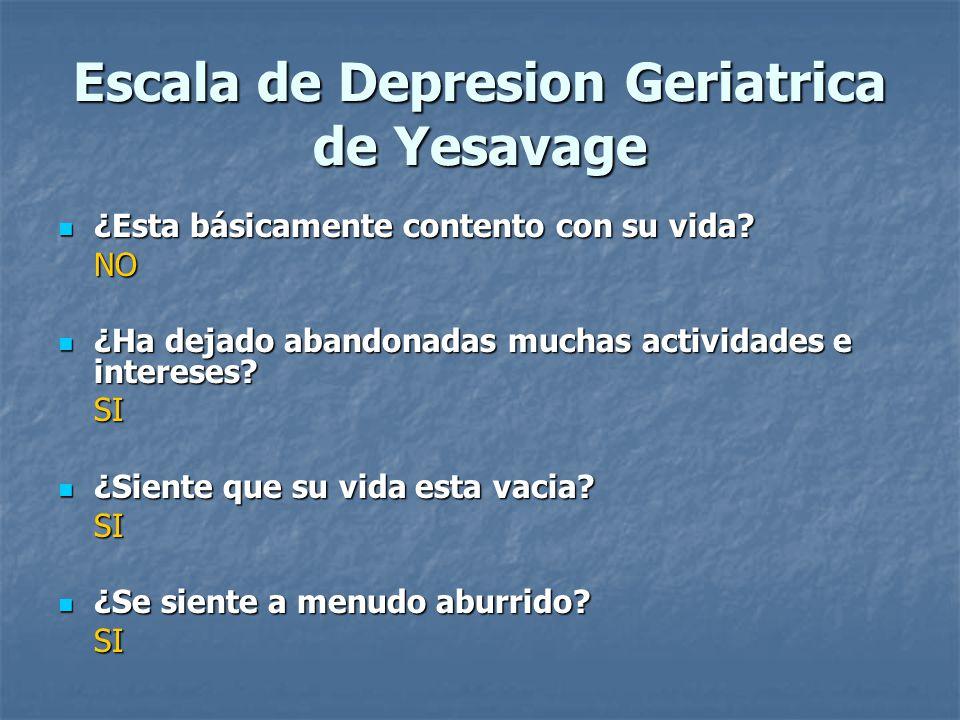 Escala de Depresion Geriatrica de Yesavage