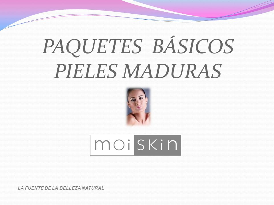 PAQUETES BÁSICOS PIELES MADURAS