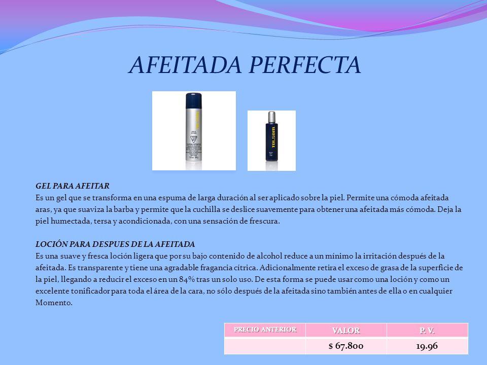 AFEITADA PERFECTA $ 67.800 19.96 GEL PARA AFEITAR