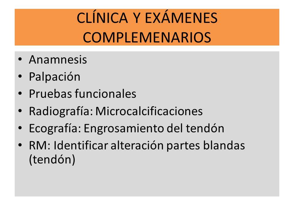 CLÍNICA Y EXÁMENES COMPLEMENARIOS