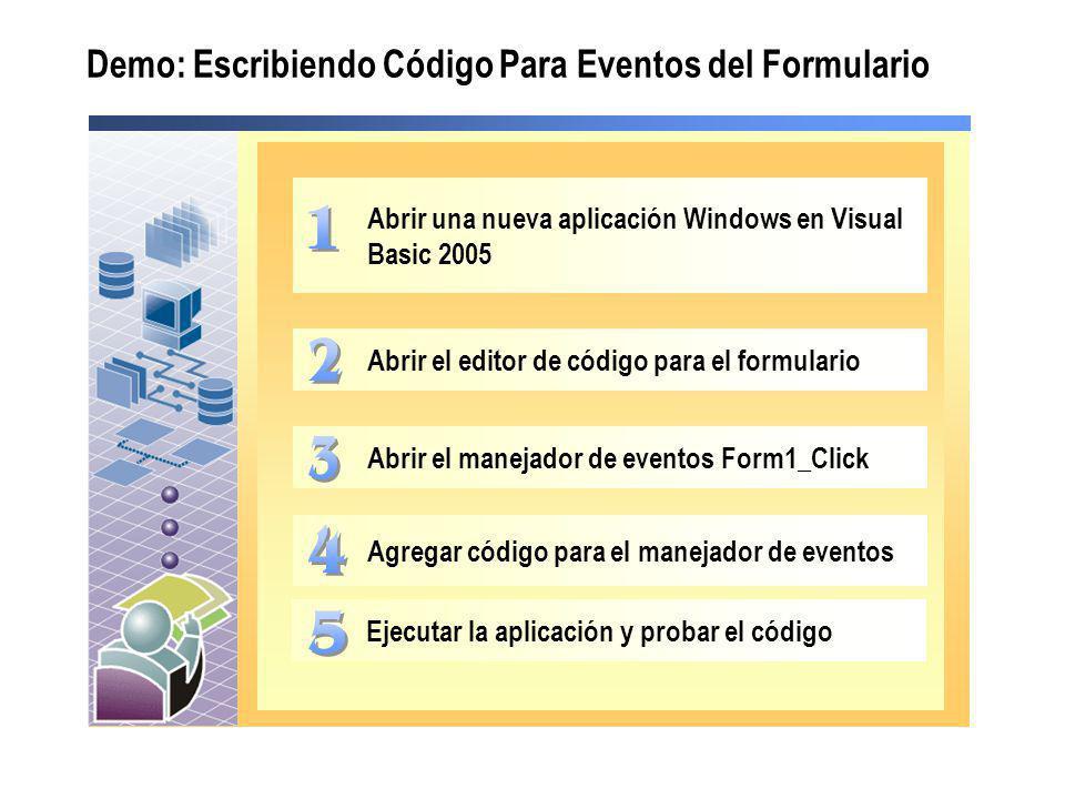 Demo: Escribiendo Código Para Eventos del Formulario
