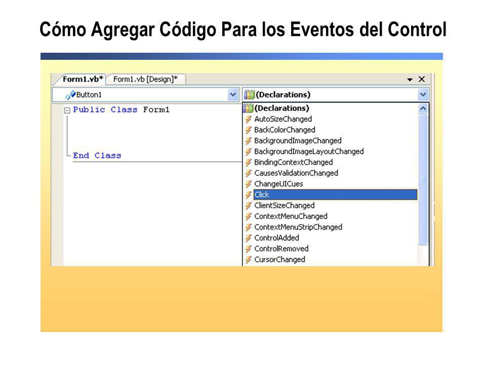 Cómo Agregar Código Para los Eventos del Control