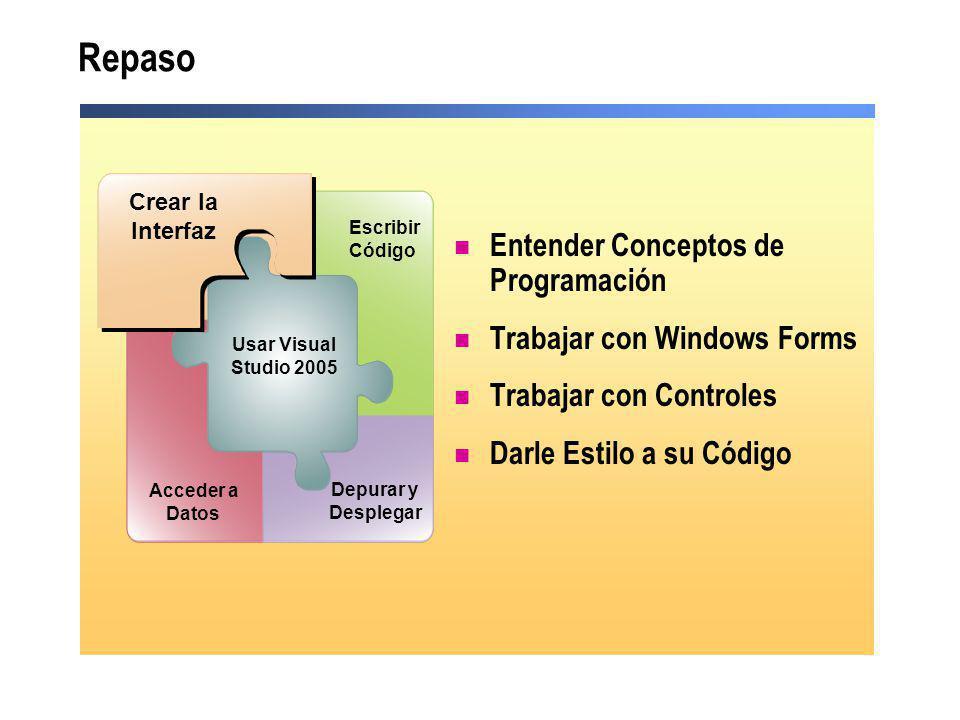 Repaso Entender Conceptos de Programación Trabajar con Windows Forms