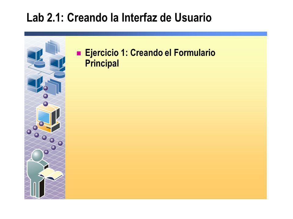 Lab 2.1: Creando la Interfaz de Usuario