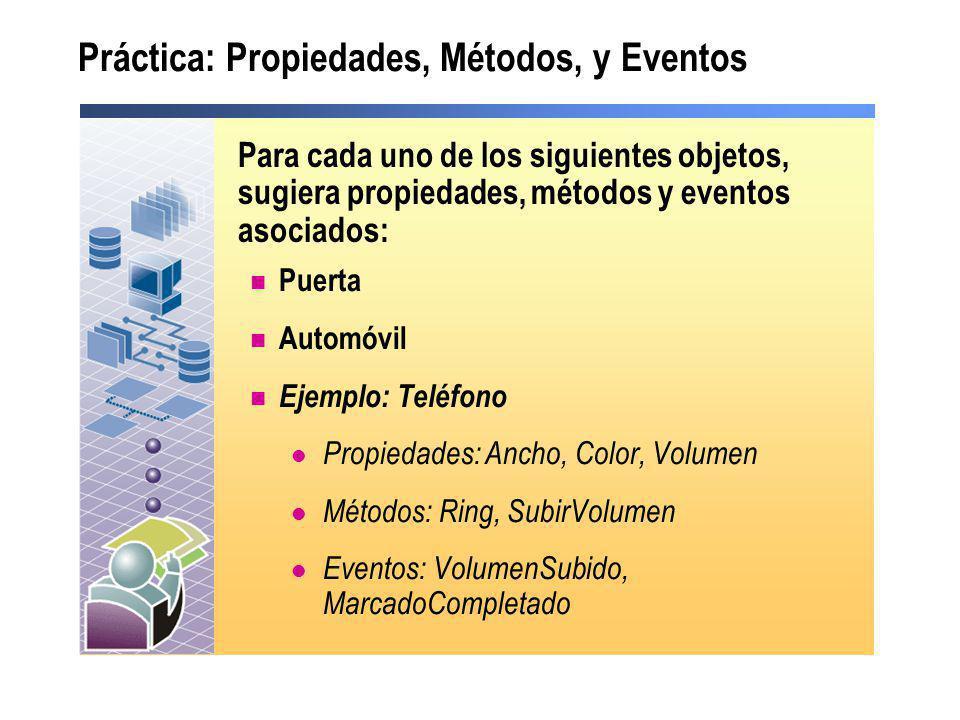 Práctica: Propiedades, Métodos, y Eventos
