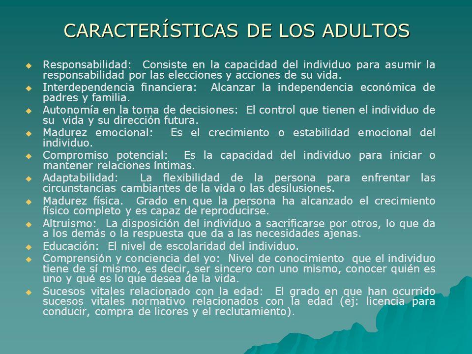 CARACTERÍSTICAS DE LOS ADULTOS