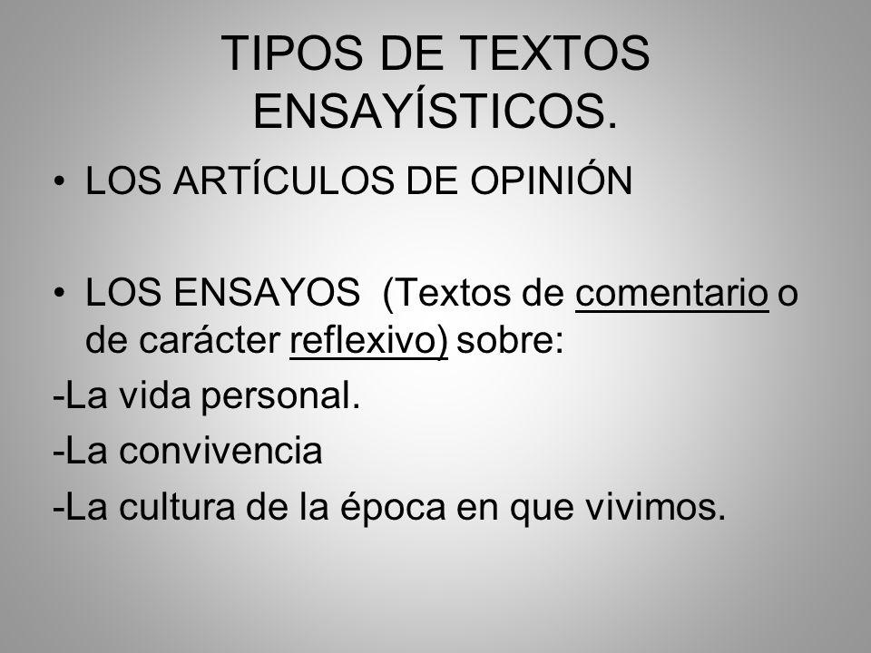 TIPOS DE TEXTOS ENSAYÍSTICOS.