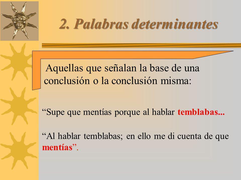 2. Palabras determinantes