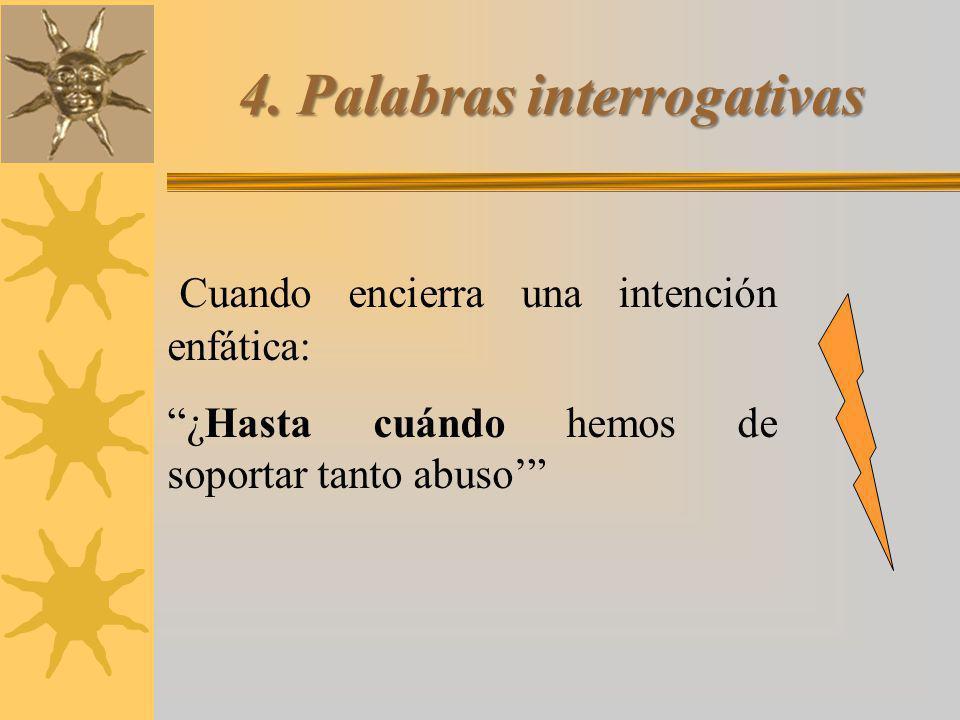 4. Palabras interrogativas