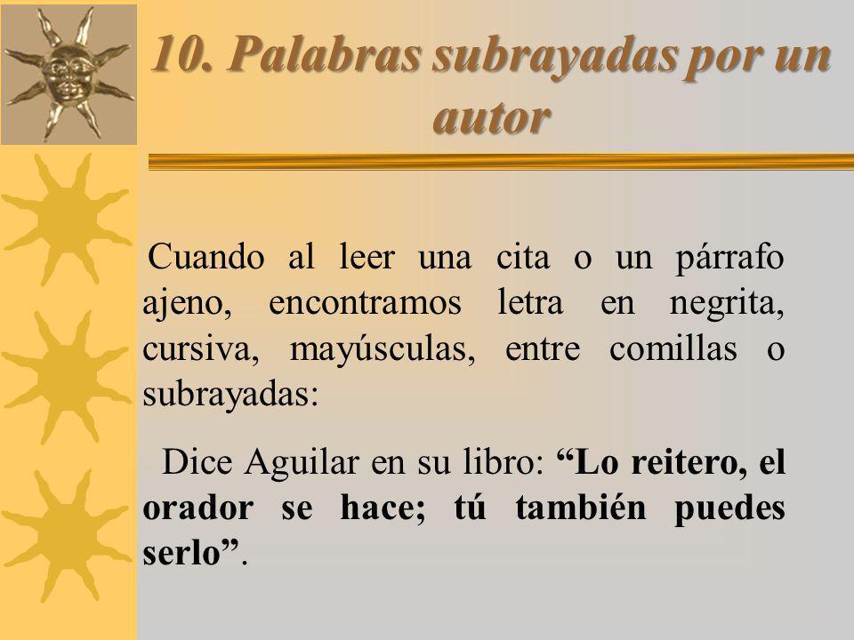 10. Palabras subrayadas por un autor