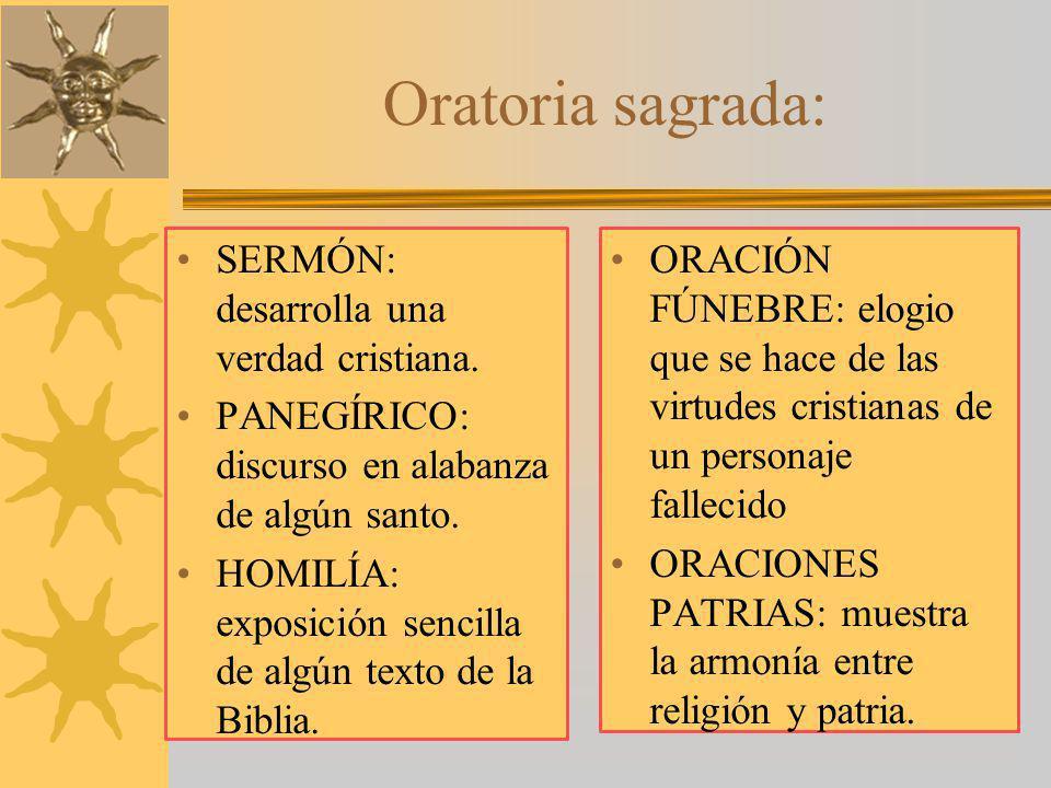 Oratoria sagrada: SERMÓN: desarrolla una verdad cristiana.