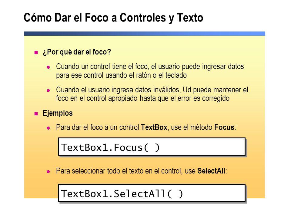 Cómo Dar el Foco a Controles y Texto