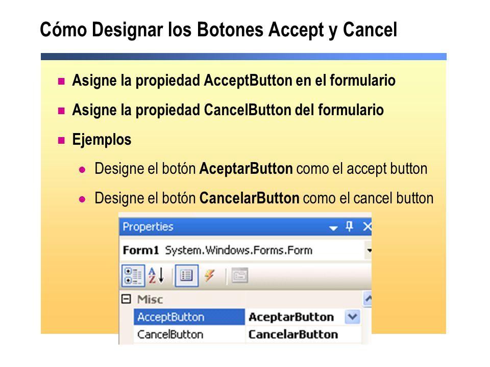 Cómo Designar los Botones Accept y Cancel