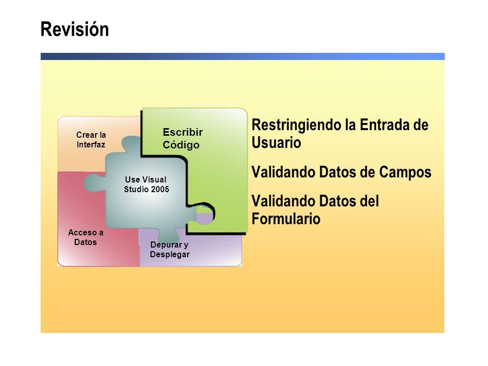 Revisión Restringiendo la Entrada de Usuario Validando Datos de Campos