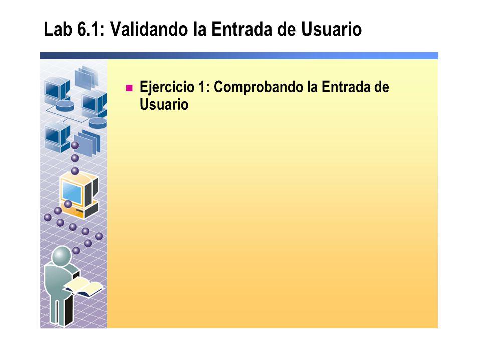 Lab 6.1: Validando la Entrada de Usuario