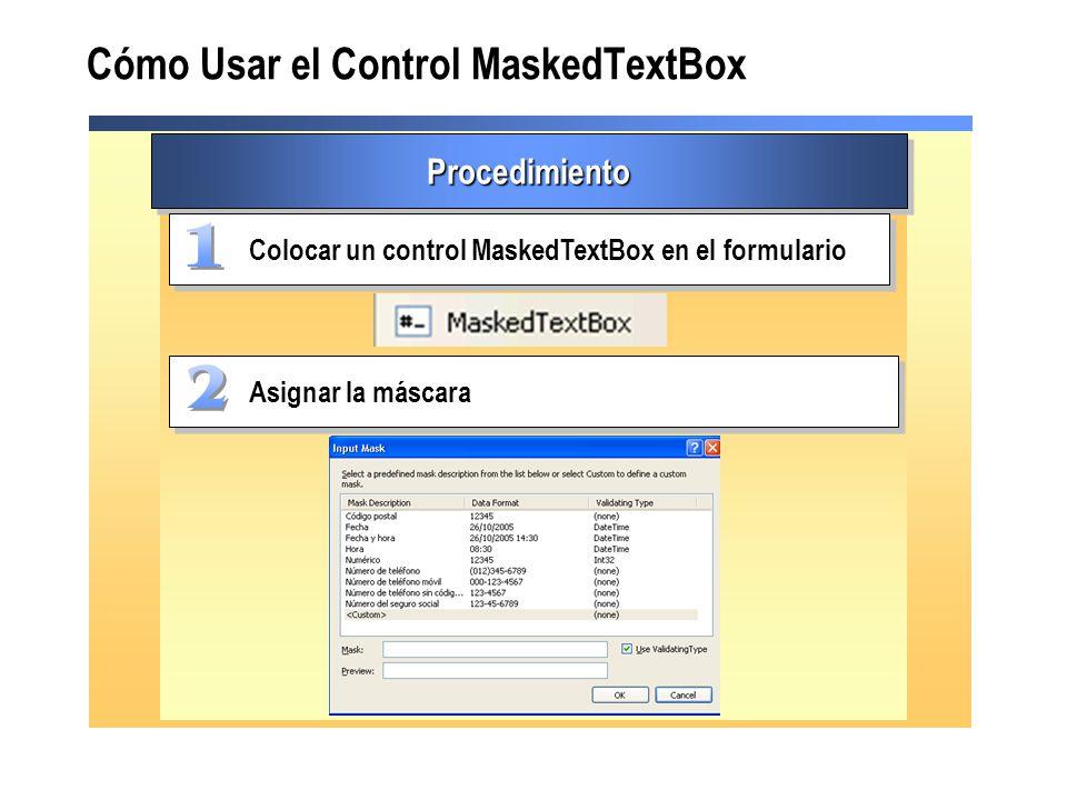 Cómo Usar el Control MaskedTextBox