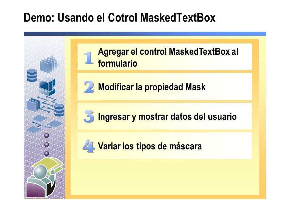 Demo: Usando el Cotrol MaskedTextBox