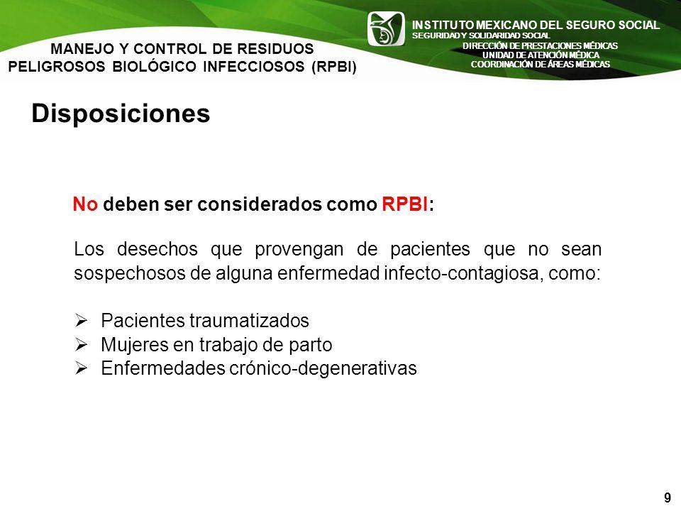 Disposiciones No deben ser considerados como RPBI: