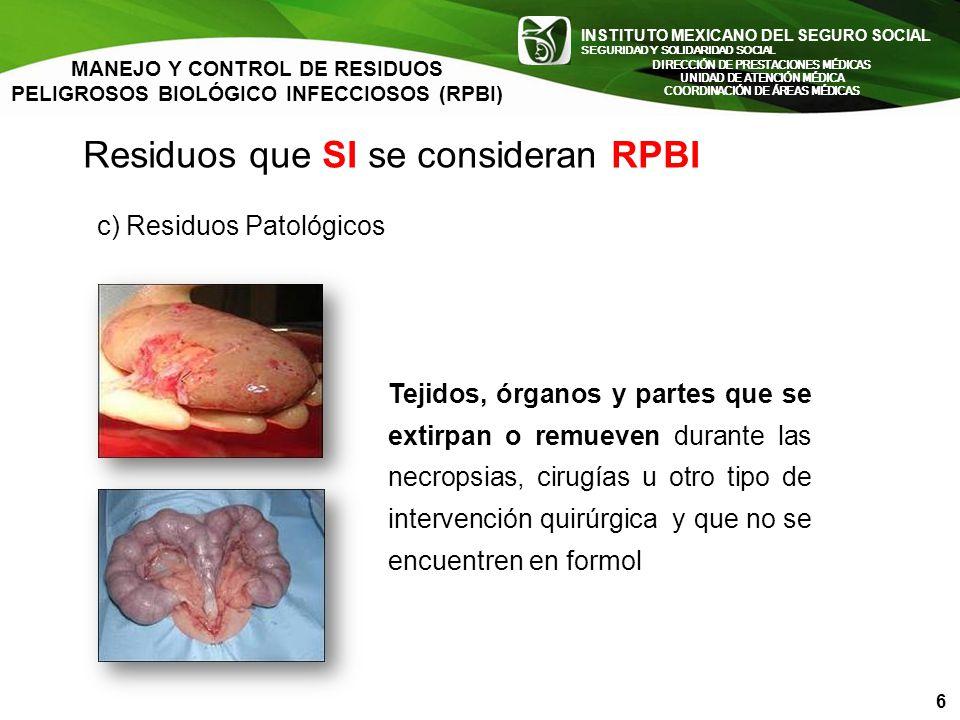 Residuos que SI se consideran RPBI