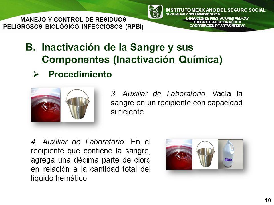 B. Inactivación de la Sangre y sus Componentes (Inactivación Química)