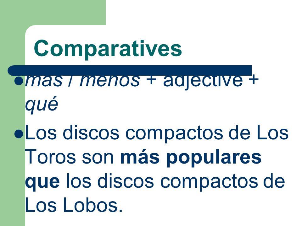 Comparatives mas / menos + adjective + qué