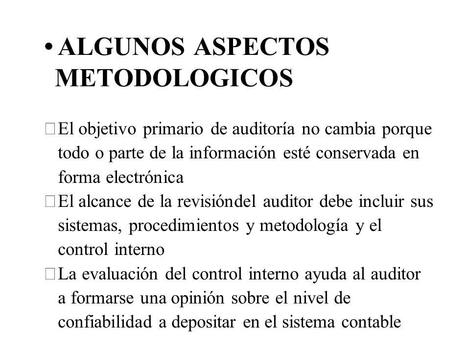 ALGUNOS ASPECTOS METODOLOGICOS