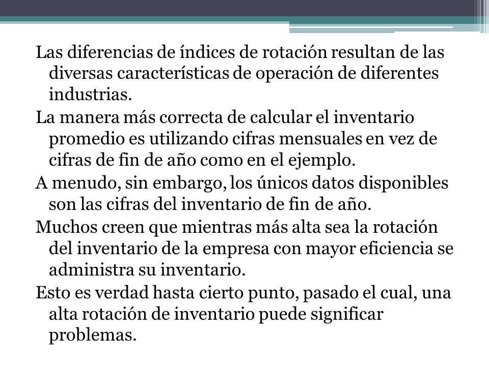 Las diferencias de índices de rotación resultan de las diversas características de operación de diferentes industrias.