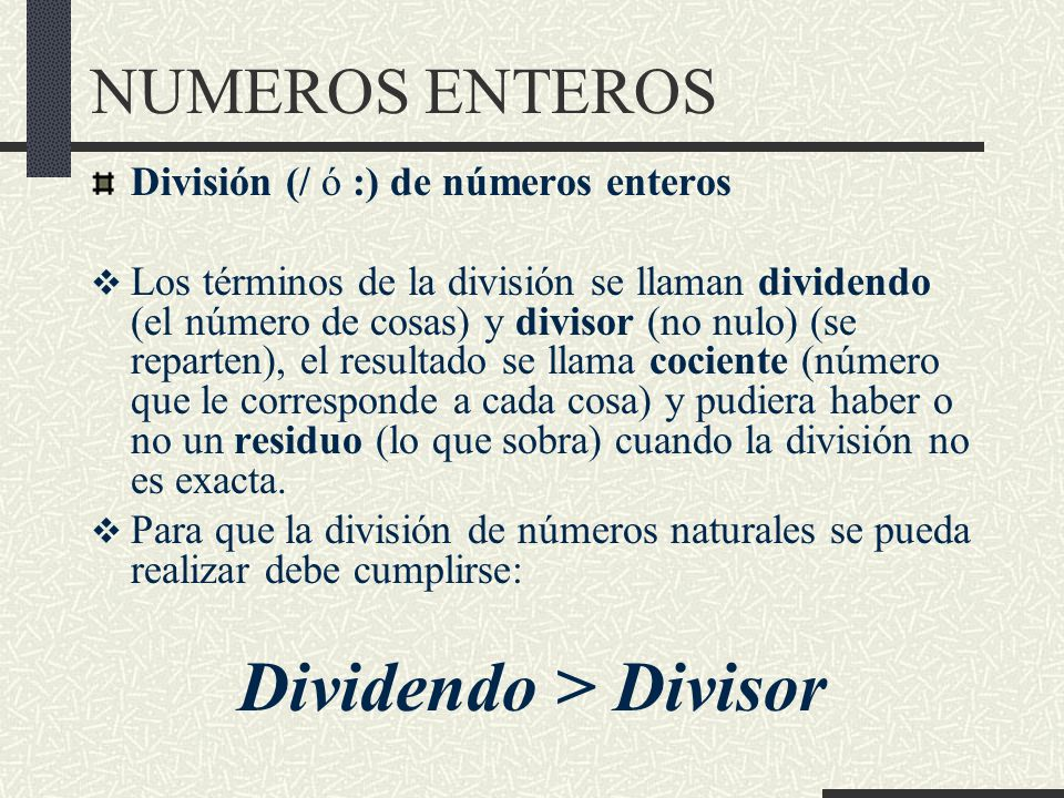 Dividendo > Divisor