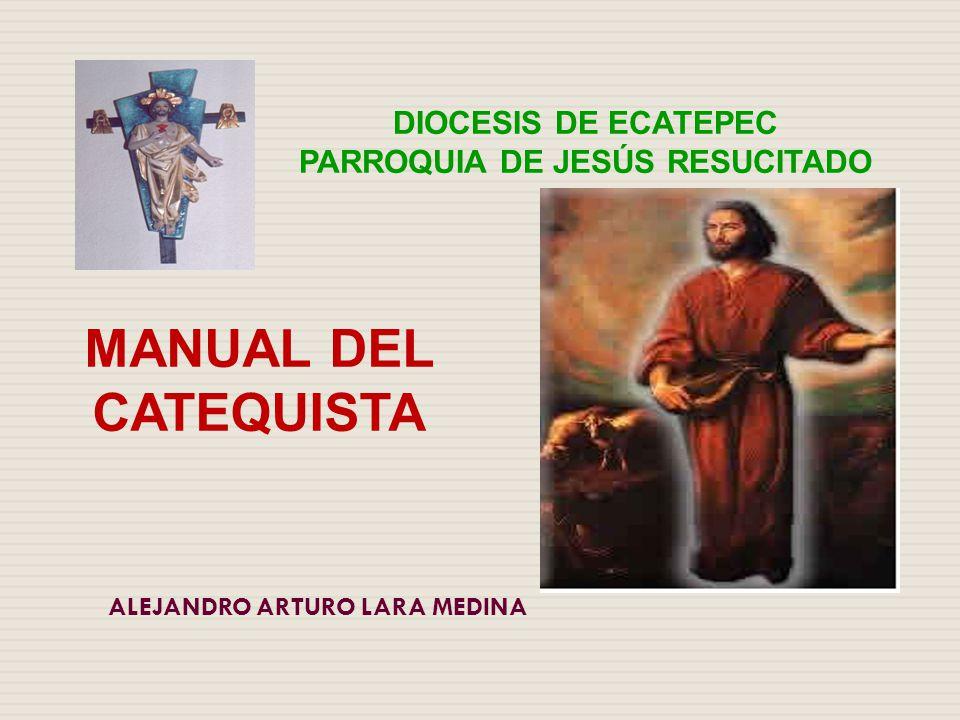 PARROQUIA DE JESÚS RESUCITADO ALEJANDRO ARTURO LARA MEDINA
