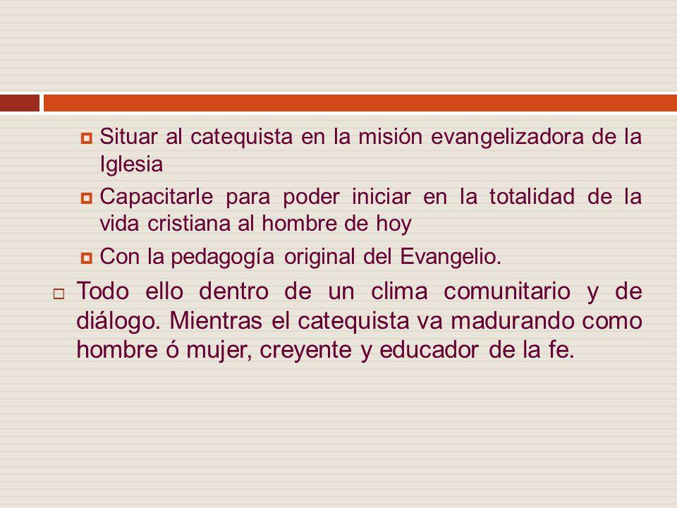 Situar al catequista en la misión evangelizadora de la Iglesia