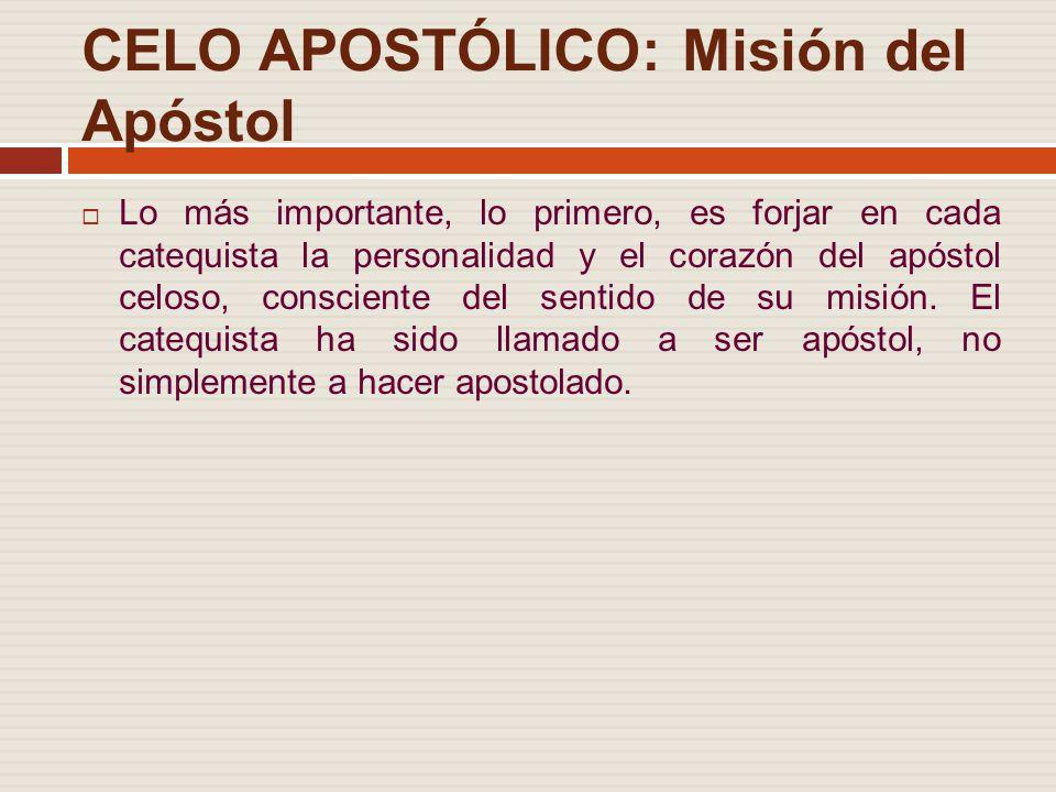 CELO APOSTÓLICO: Misión del Apóstol